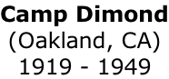Camp Dimond (Oakland, CA) 1919 - 1949