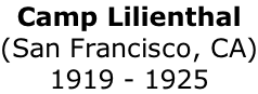 Camp Lilienthal (San Francisco, CA) 1919 - 1925