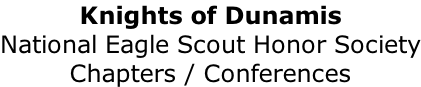 Knights of Dunamis National Eagle Scout Honor Society Chapters / Conferences
