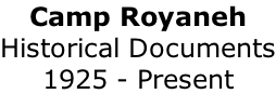 Camp Royaneh Historical Documents 1925 - Present